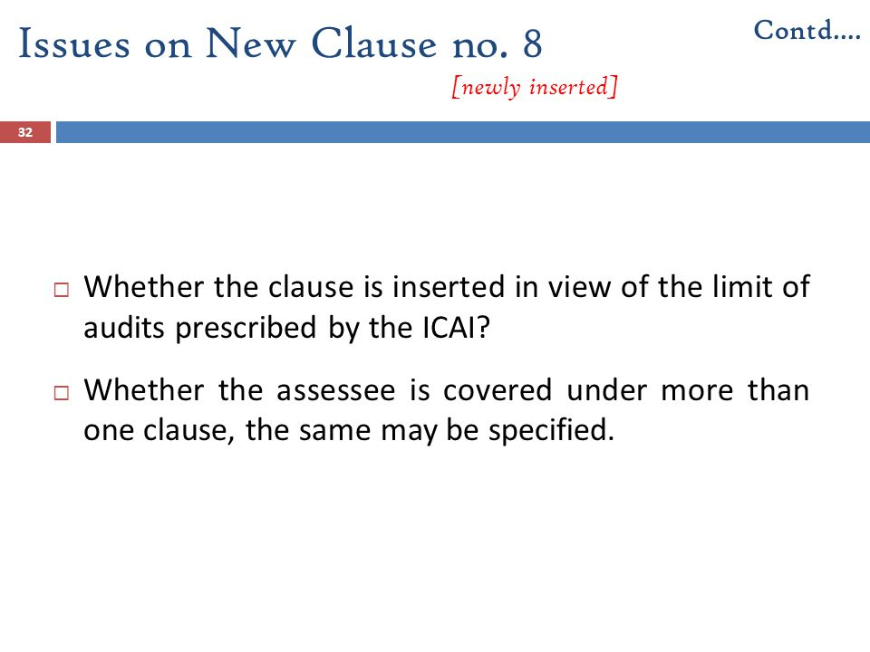 Issues on New Clause no. 8 [newly inserted]